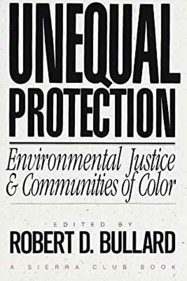 Books-On-Environmental-Justice-Luxiders-Magazine--Unequal-Protection